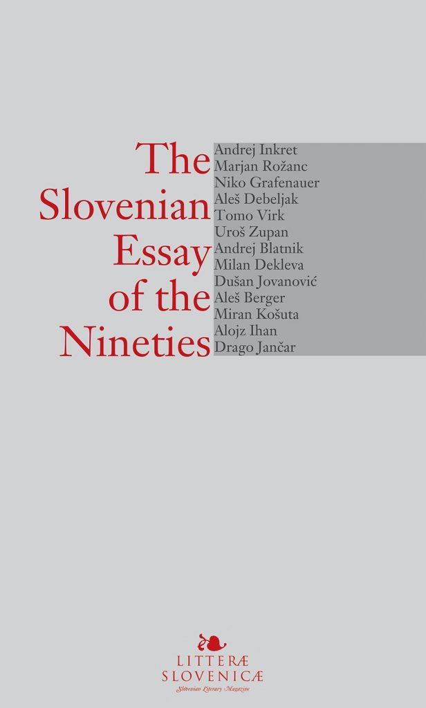 The Slovenian Essay of the Nineties