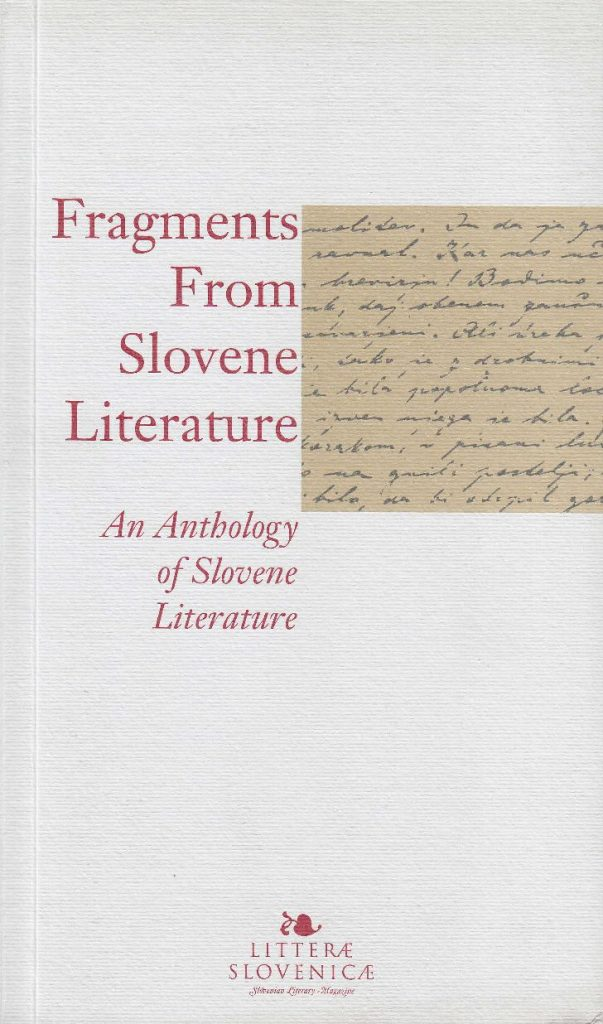 Fragments from Slovene Literature. An Anthology of Slovene Literature