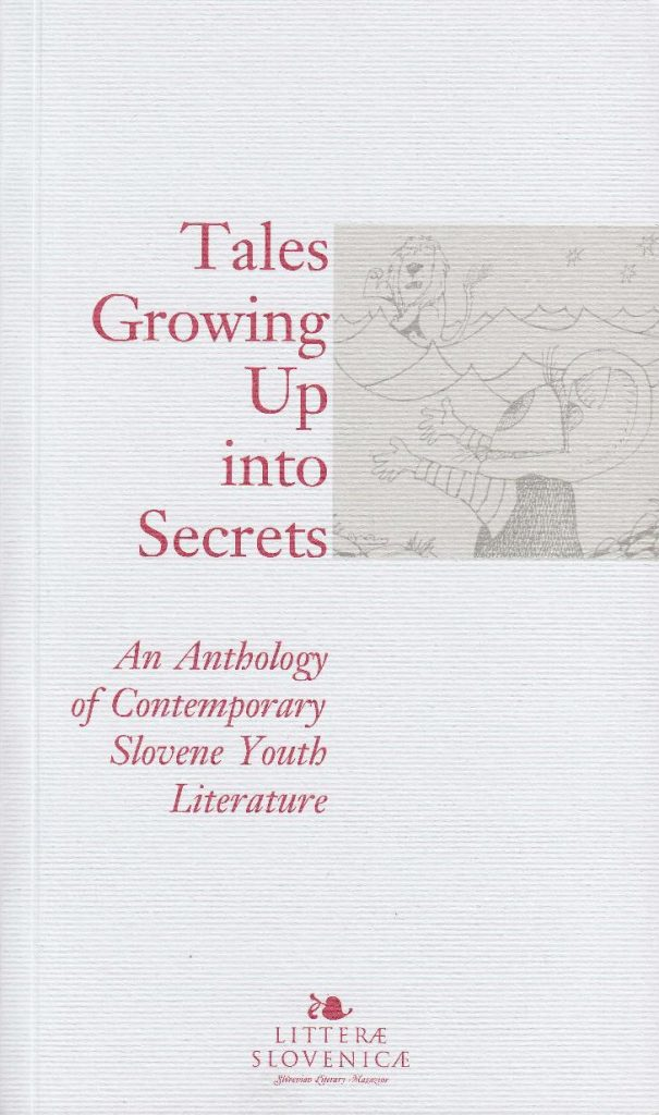 Tales Growing up Into Secrets
